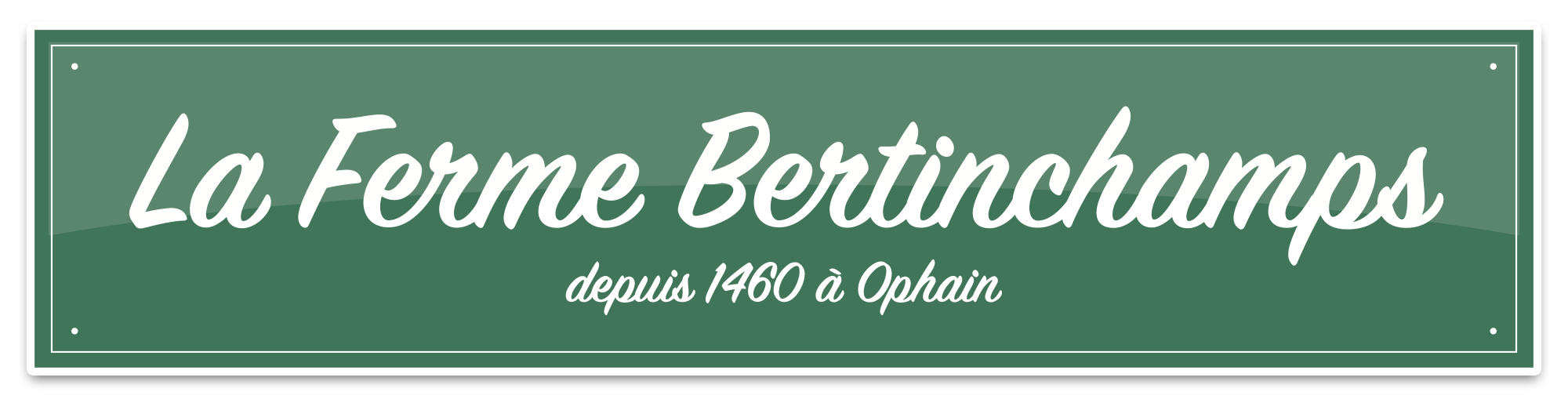 La Ferme Bertinchamps